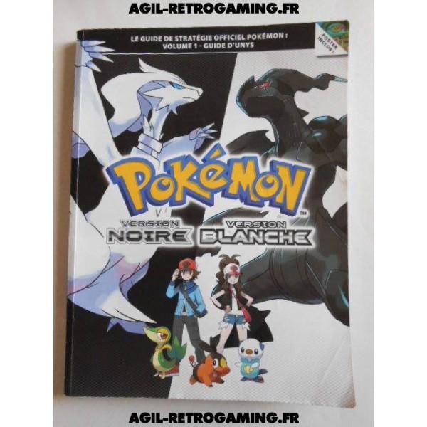 Guide Officiel Pokémon Version Noire/Blanche Vol.1